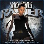 Саундтрек к фильму Lara Croft: Tomb Raider